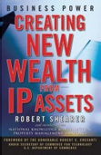 Creating New Wealth From IP Assets